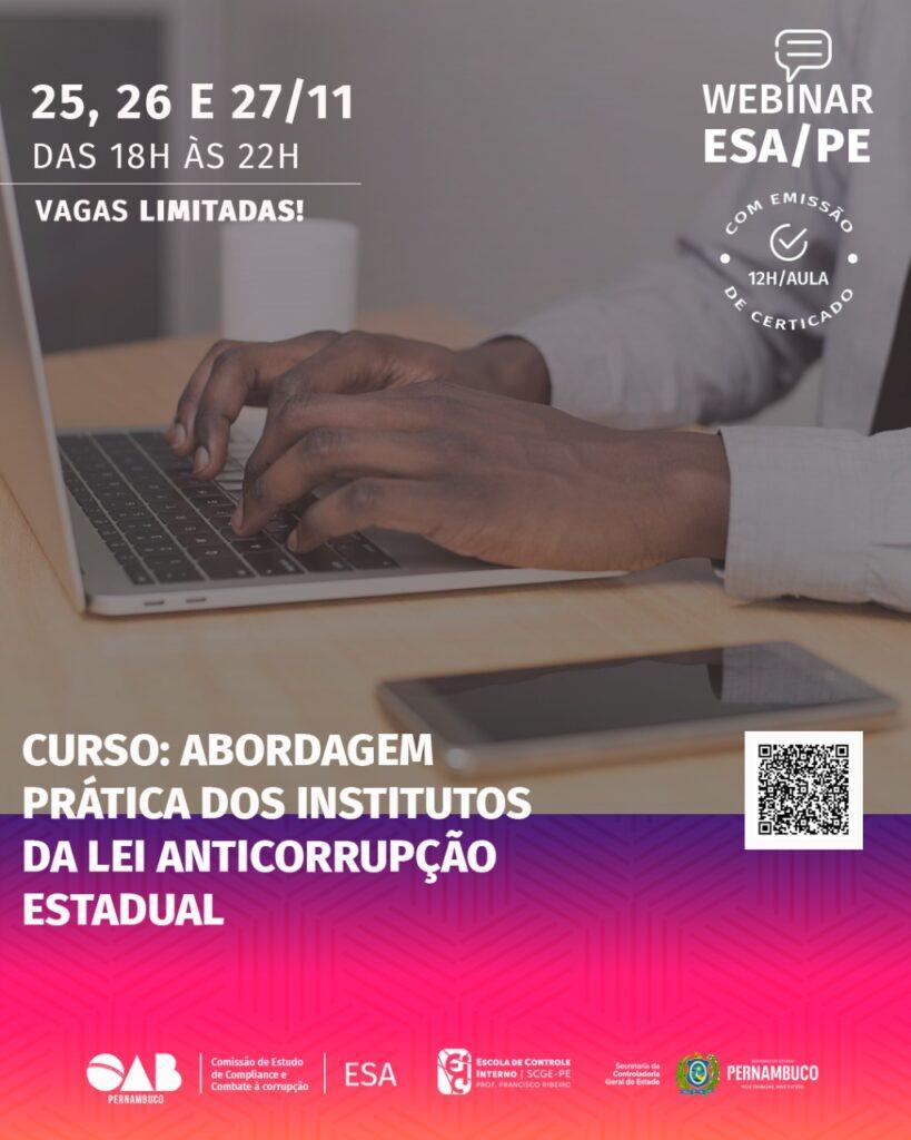 Lei Estadual Anticorrupção é tema de curso da ECI e ESA